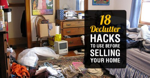 Selling Your Home? Use These 18 Home Decluttering Hacks Before Buyers View It