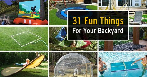 31 Ridiculously Fun Things To Do With Your Backyard This Summer