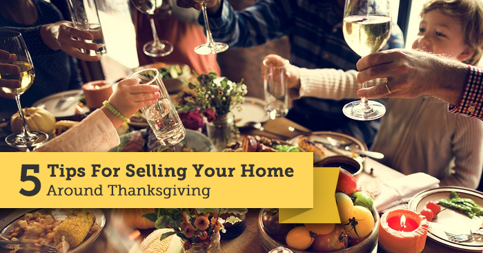 5 Tips For Selling Your Home AroundThanksgiving